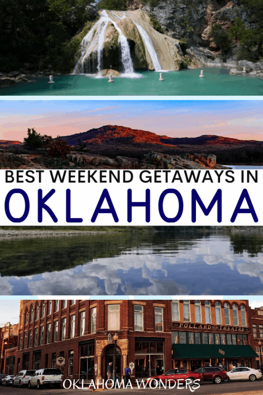 Best Weekend Getaways in Oklahoma
