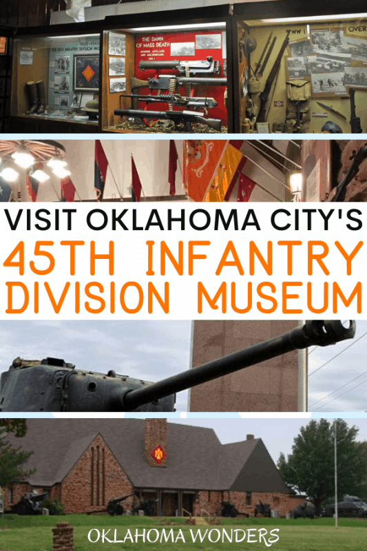 Things to Know Before Visiting the 45th Infantry Division Museum