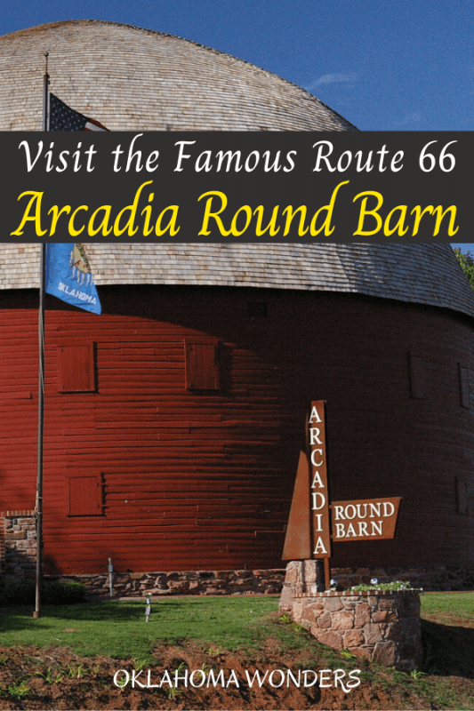 Visit the Arcadia Round Barn on Route 66 in Oklahoma