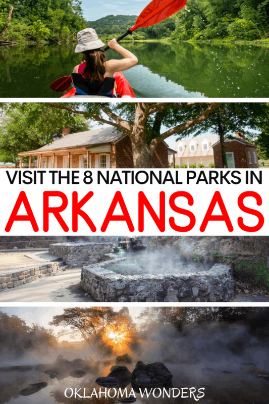 The 8 National Parks in Arkansas_ Why & How to Visit Each One!