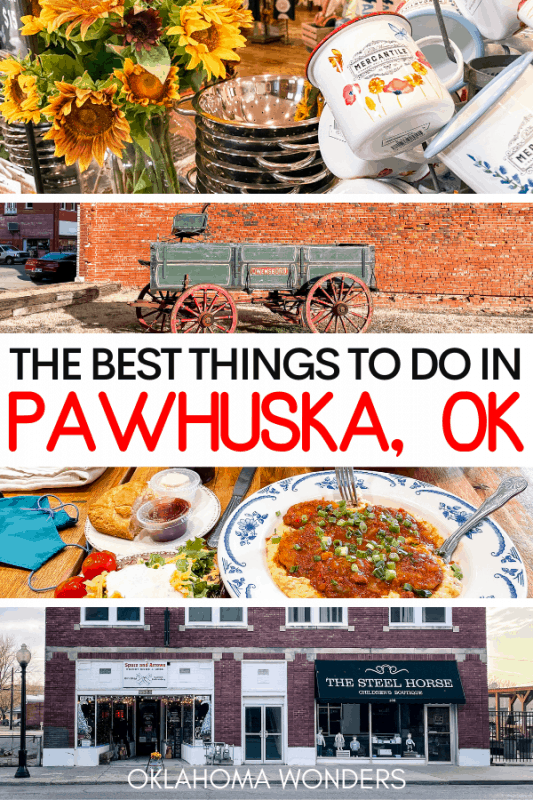 Best Things to Do in Pawhuska, Oklahoma