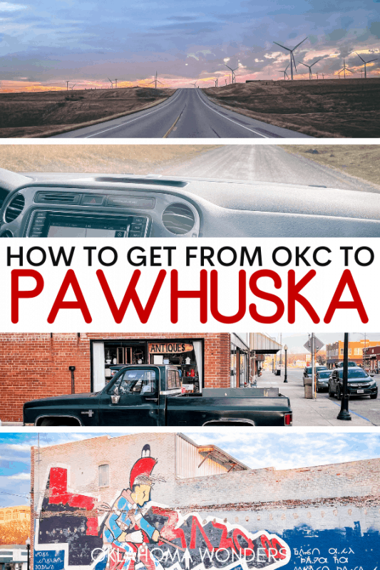 How to Get from Oklahoma City to Pawhuska
