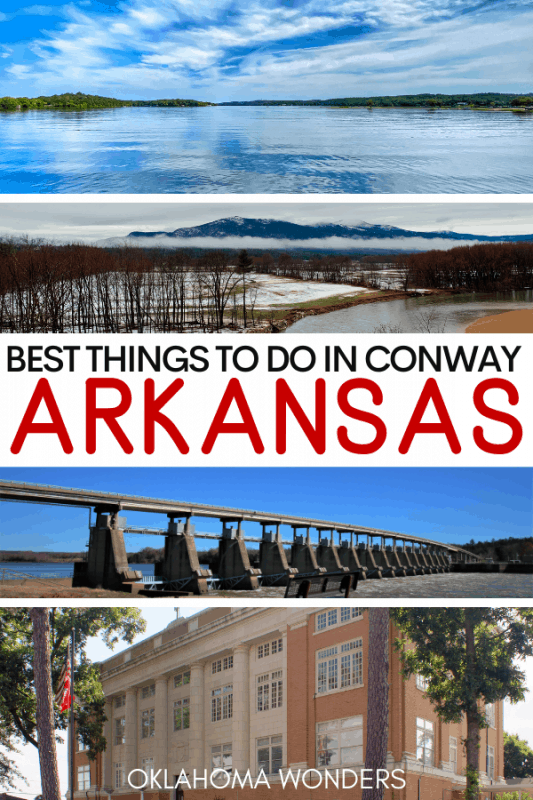The Best Things to Do in Conway Arkansas