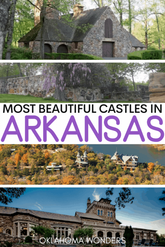 Best Castles in Arkansas