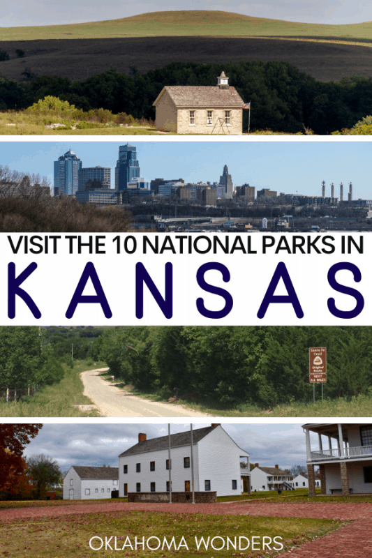 The 10 National Parks in Kansas_ Why & How to Visit Each One!