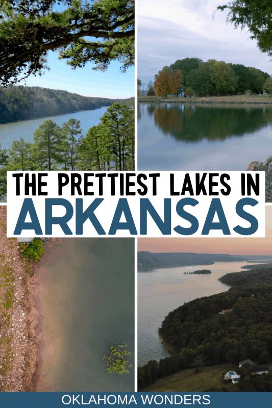 27 Amazing Arkansas Lakes for Cool Summer Lakeside Getaways