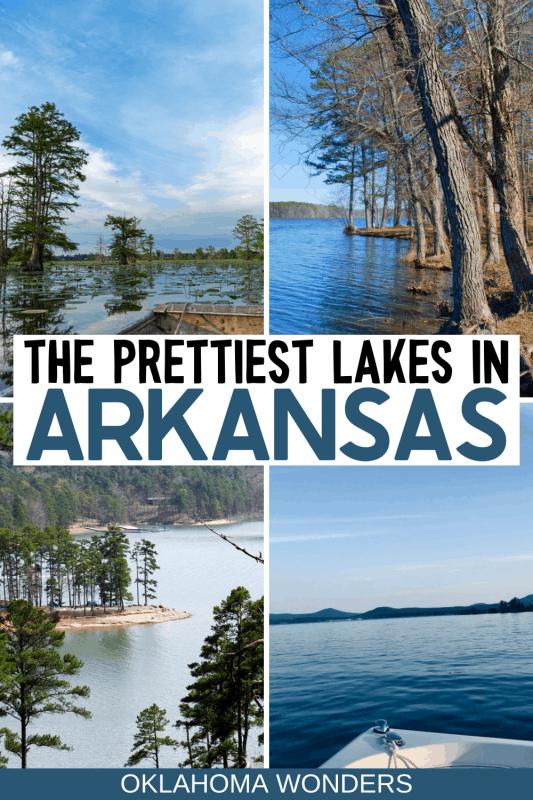 27 Amazing Lakes in Arkansas for Cool Summer Lakeside Getaways